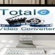 total video convertor-rayaneh komak